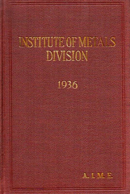 American Institute of Mining and Metallurgical  Transactions of the American Institute of Mining and Metallurgical