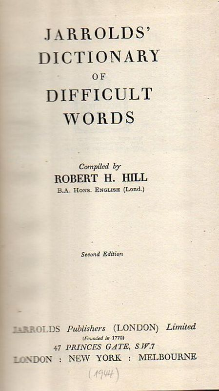 Hill,Robert H.  Jarrolds' Dictionary of difficult words