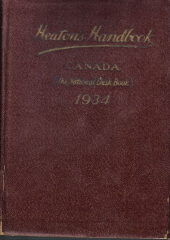 Heaton's Commercial Handbook of Canada  (Heaton's Annual).Twenty-Ninth Issue 1934