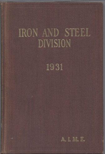 American Institute of Mining and Metallurgical  Iron and Steel Division 1931