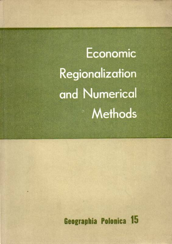 Berry,Brian J.I. and Andrzej Wröbel  Economic Regionalization and Numerical Methods