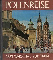Polen  Polenreise.Von Warschau zur Tatra