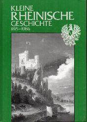 Kastner,Dieter+Vera Torunsky  Kleine rheinische Geschichte. 1815-1986