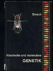 Bresch,C.  Klassische und molekulare Genetik