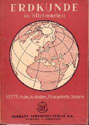 Arndt,J.+R.Lütgens+J.Petersen  Erdkunde in Stichworten. Heft 5: Asien,Australien,Polargebiete,Ozeane