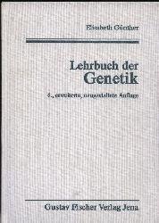 Günther,Elisabeth  Lehrbuch der Genetik