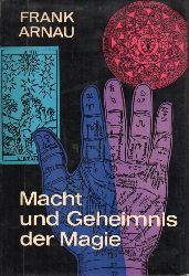 Arnau,Frank  Macht und Geheimnis der Magie