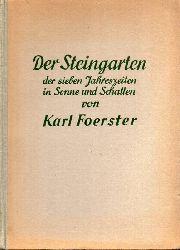 Foerster,Karl  Der Steingarten der sieben Jahreszeiten in Sonne und Schatten