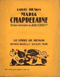 Hemon,Louis  Maria Chapdelaine.Recit du Canada Francais