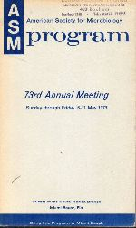 American Society for Microbiolgy  73rd Annual Meeting.6.-11.May 1973