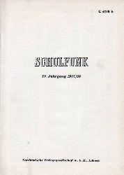 Norddeutscher Rundfunk / Westdeutscher Rundfunk  Schulfunk.19.Jahrgang 1967/68 Hefte 1 bis 11 (1 Band)