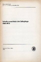 Akademie der Wissenschaften der DDR  Sitzungsberichte.Inhaltsverzeichnis der Jahrgänge 1969-1973