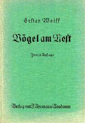 Wolff,Gustav  Vögel am Nest. Aufnahmen und Beobachtungen im Freien