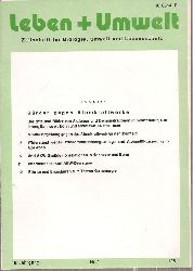 Leben + Umwelt  Leben + Umwelt 18.Jahrgang 1981, Nr. 1 bis 6 (6 Hefte)