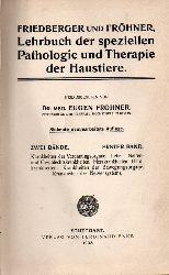 Fröhner,Eugen(Hsg.)  Lehrbuch der speziellen Pathologie und Therapie der Haustiere