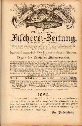 Allgemeine Fischerei-Zeitung  XXVII.Jahrgang 1902.Neue Folge Band XVII.Nr. 1 bis 24