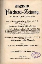 Allgemeine Fischerei-Zeitung  XXVIII.Jahrgang 1903. Neue Folge Band XVIII.Nr. 1 bis 24