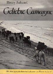 Aubanel,Henry  Geliebte Camargue