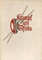 Berger,Arthur  Kampf um Afrika