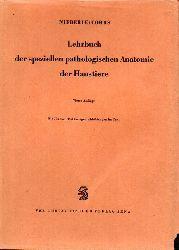 Nieberle+Cohrs  Lehrbuch der speziellen pathologischen Anatomie der Haustiere