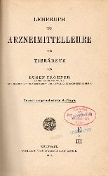 Fröhner,Eugen  Lehrbuch der Arzneimittellehre für Tierärzte