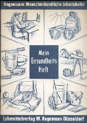 von Hagen,Friedrich  Mein Gesundheitsheft. Arbeitsheft mit 176 Fragen
