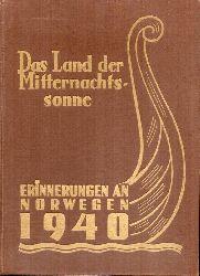 Poll,Hans  Das Land der Mitternachtssonne. Erinnerungen an Norwegen 1940