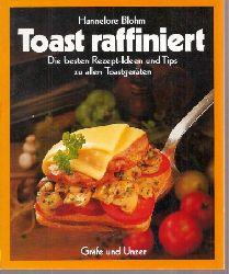Blohm,Hannelore  Toast raffiniert