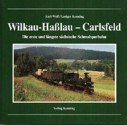 Wolf,Karl und Ludger Kenning  Wilkau-Haßlau - Carsfeld