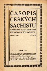 Casopis Ceskych Sachistu  Casopis Ceskych Sachistu Rocnik XIII 1919 Cislo 1-12 (12 Hefte)