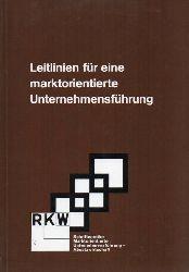 Ante,B.+H.Paul+H.-J.Sassenberg u.a.  Leitlinien für eine marktorientierte Unternehmenführung