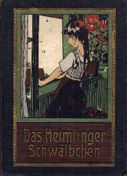 Giese,Martha  Das Heimlinger Schwälbchen