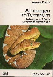Frank,Werner  Schlangen im Terrarium. Haltung und Pflege ungiftiger Schlangen