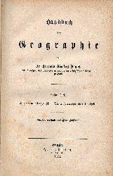 Daniel,Hermann Adalbert  Handbuch der Geographie 1.-4.Teil (4 Bände)