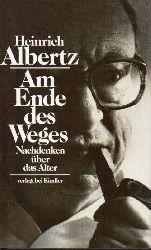 Albertz,Heinrich  Am Ende des Weges