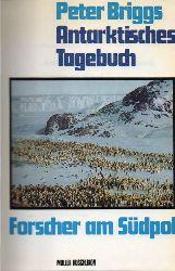 Briggs,Peter  Antarktisches Tagebuch