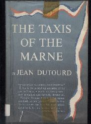 Dutourd,Jean  The Taxis of the Marne