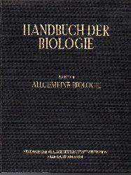 Bertalanffy,Ludwig von und Fritz Gessner  Handbuch der Biologie Allgemeine Biologie Band II Lebenslauf -