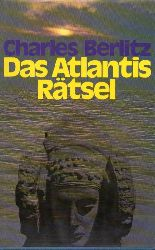 Berlitz,Charles  Das Atlantis Rätsel