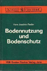 Fiedler,Hans Joachim  Bodennutzung und Bodenschutz