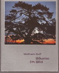 Buff,Wolfram  Bäume im Bild
