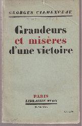 Clemenceau,Georges  Grandeurs et miseres d