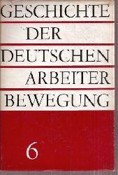 Institut für Marxismus-Leninismus beim ZK der SED  Geschichte der Deutschen Arbeiterbewegung Band 6 Von Mai 1949 bis