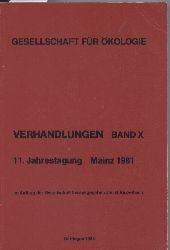 Gesellschaft für Ökologie GfÖ  Gesellschaft für Ökologie Verhandlungen Band X. 11. Jahrestagung 1981