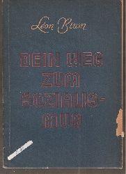 Blum,Leon  Dein Weg zum Sozialismus...