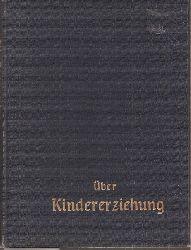 Baumgarten,Otto  Ueber Kindererziehung