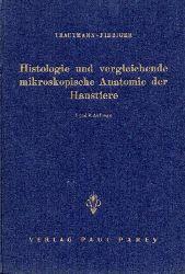 Trautmann,A.+Jos.Fiebiger  Lehrbuch der Histologie und vergleichenden mikroskopischen