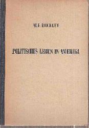 Binkley,W.E.  Politisches Leben in Amerika