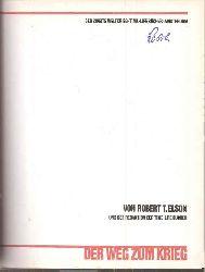 Elson,Robert T.  Der zweite Weltkrieg: Der Weg zum Krieg
