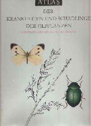 Benada,Jaroslav+Josef Sedivy+weitere  Atlas der Krankheiten und Schädlinge der Ölpflanzen